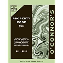 O'Connor's Property Code Plus 2011-2012 by Stephen I. Adler (2011-08-15)
