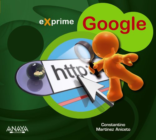 Google (Exprime) por Constantino Martínez Aniceto
