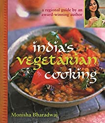 India's Vegetarian Cooking by Monisha Bharadwaj (2008-01-01)
