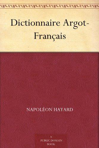 Couverture du livre Dictionnaire Argot-Français