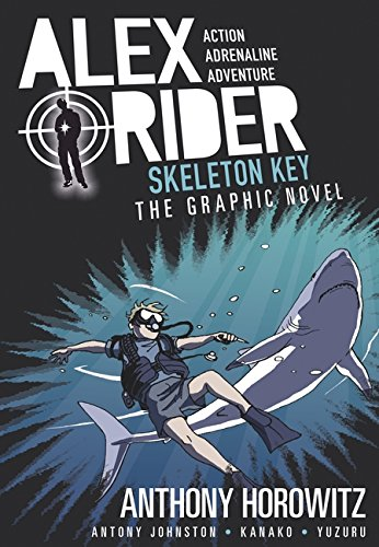 Skeleton Key Graphic Novel (Alex Rider)...