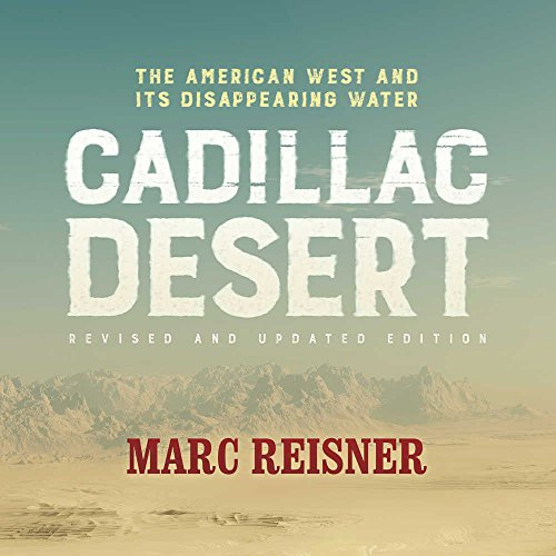 cadillac-desert-the-american-west-and-its-vanishing-water