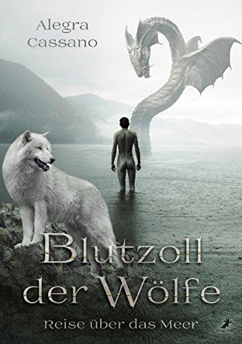 Blutzoll der Wölfe - Reise über das Meer