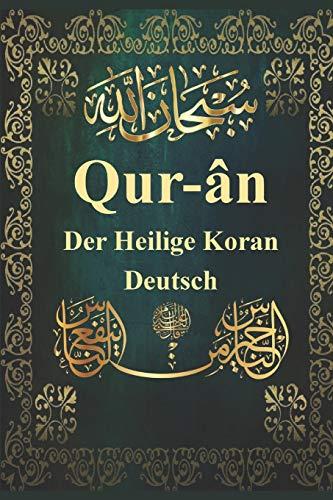 Qur-ân | Der Heilige Koran | Deutsch