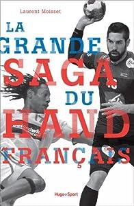 "Afficher ""La grande saga du hand français"""