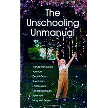 The Unschooling Unmanual by Nanda Van Gestel (2008-02-04)