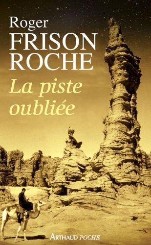 La piste oubli??e by Roger Frison-Roche (2012-06-27)