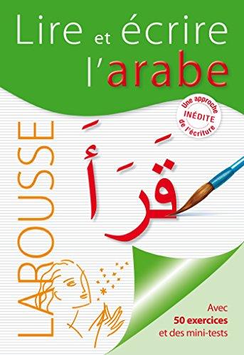 Couverture de Lire et écrire l'arabe par Collectif