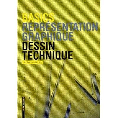 Basics Dessin technique (New ed.)