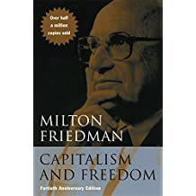 Capitalism and Freedom: Fortieth Anniversary Edition (English Edition)