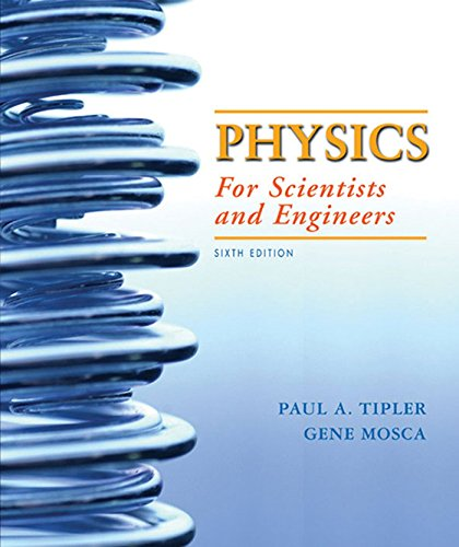 Physics for Scientists and Engineers 6e V3 (Ch 34-41): Elementary Modern Physics (Chapters 34-41): Elementary Modern Physics v. 2, Chapters 34-41 by Paul A. Tipler (15-Oct-2007) Paperback