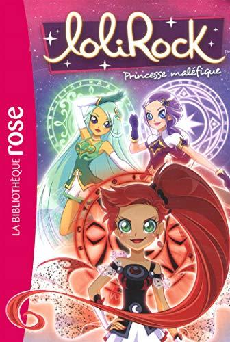 LoliRock 20 - Princesse maléfique (Bibliothèque Rose) por Marathon Média