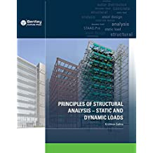 Principles of Structural Analysis: Static and Dynamic Loads (English Edition)