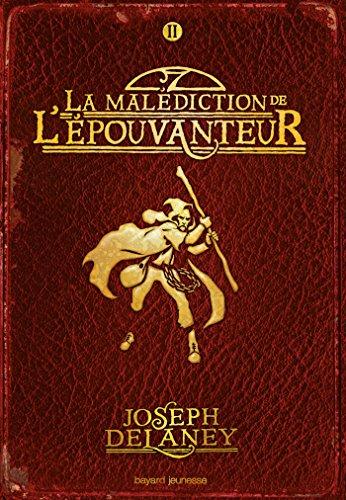 L'Épouvanteur poche, Tome 02: La malédiction de l'épouvanteur par Joseph Delaney