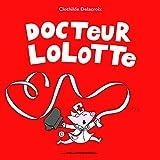 """Afficher """"Docteur Lolotte"""""""