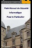 Petit Manuel de Sécurité Informatique Pour le Particulier