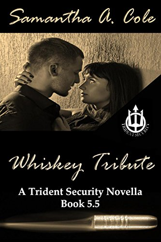 Trident-serie (Whiskey Tribute: A Trident Security Series Novella - Book 5.5 (English Edition))