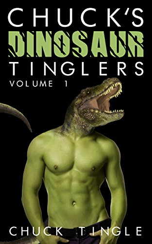 chucks-dinosaur-tinglers-volume-1-english-edition