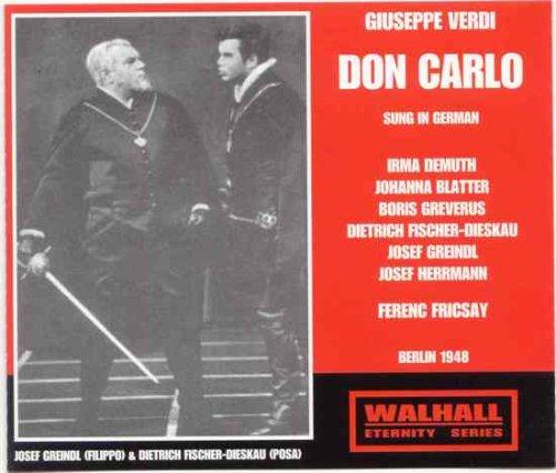 Don Carlo (Fricsay, Berlin State Opera, Fischer-Dieskau) [Import anglais]