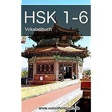 HSK 1-6 Vokabelbuch: 5000 Chinesisch-Vokabeln