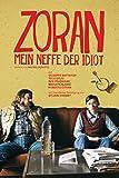 Zoran - Mein Neffe der Idiot