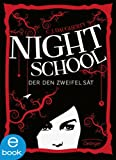 Night School. Der den Zweifel sät