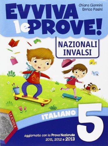 Evviva le prove! INVALSI di italiano. Per la 5ª classe elementare