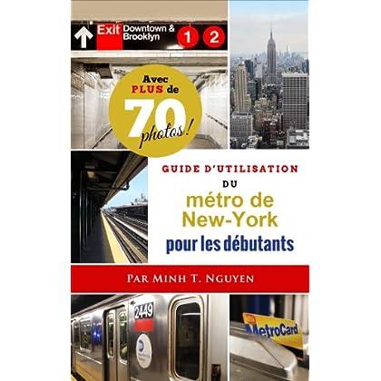 Guide d'utilisation du métro de New-York pour les débutants