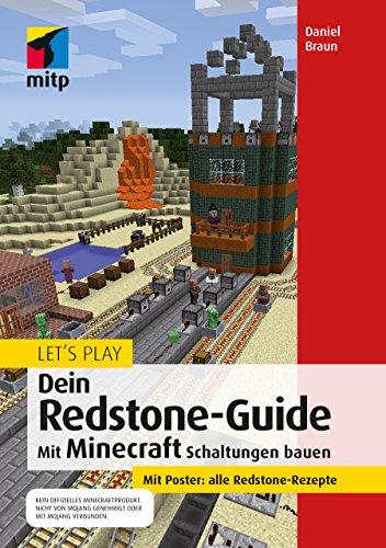 dstone-Guide: Mit Minecraft Schaltungen bauen (mitp Anwendung) (mitp Anwendungen) ()