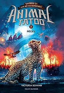 "Afficher ""Animal tatoo - Saison 2 n° 2<br /> Animal tatoo - Piégés"""