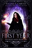 First Year (The Black Mage Book 1) by Rachel E. Carter