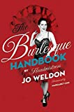 [(The Burlesque Handbook)] [ By (author) Jo Boobs Weldon ] [June, 2010]