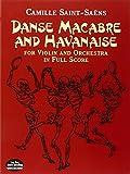 Camille Saint-Saens  Danse Macabre And Havanise (Score)