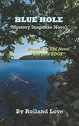 BLUE HOLE (Ozark Mountains Stories Book 1)