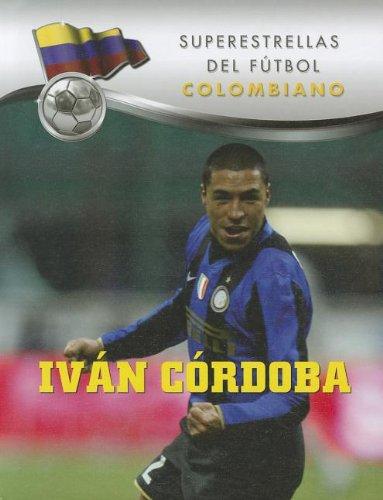 Ivan Cordoba (Superestrellas del futbol / Superstars of Soccer) por Gustavo Vazquez-Lozano