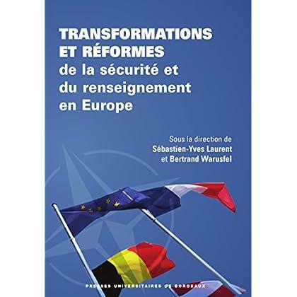 Transformations et réformes de la sécurité et du renseignement en Europe (Science Politique - Université de Bordeaux)