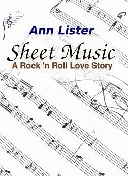 Sheet Music - A Rock 'N' Roll Love Story by [Lister, Ann]
