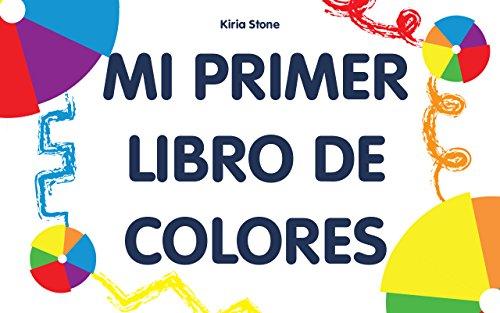 """Libros para niños: """"Mi primer libro de colores"""" : (Libros para leer, Textos cortos)"""