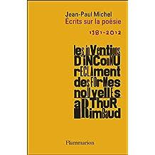 Ecrits sur la poésie: 1981-2012