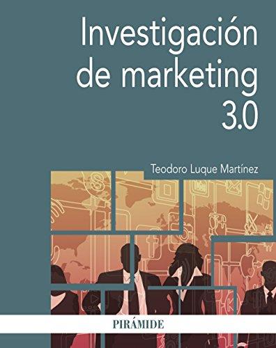Investigación de marketing 3.0 (Economía Y Empresa) por Teodoro Luque Martínez