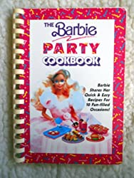 The Barbie Party Cookbook
