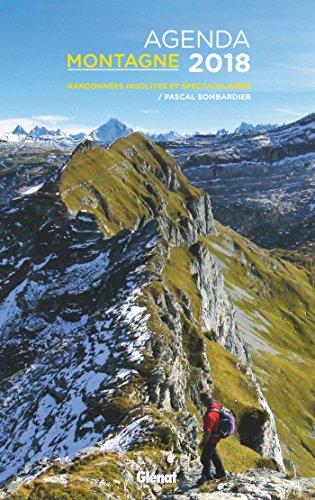 Agenda montagne 2018: Randonnées insolites et spectaculaires