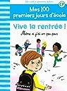 Mes 100 premiers jours d'école, 1:Vive la rentrée!: Même si j'ai un peu peur par Bréchet