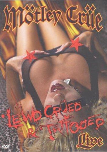Lewd, Crued And Tattooed [Edizione: Regno Unito]