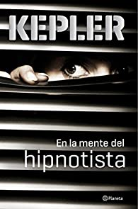 En la mente del hipnotista par Lars Kepler