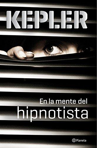 En la mente del hipnotista (Volumen independiente nº 1)