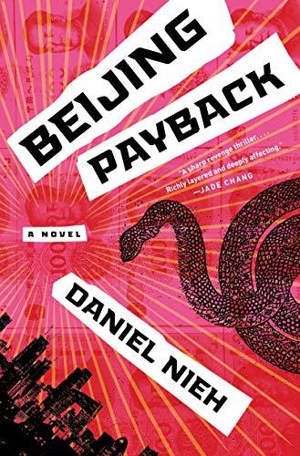 Beijing Payback: A Novel (English Edition)