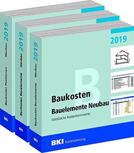 BKI Baukosten Gebäude, Positionen und Bauelemente Neubau 2019 - Teil 1-3: Statistische Kostenkennwerte