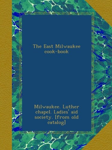 the-east-milwaukee-cook-book