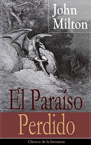El Paraíso Perdido: Clásicos de la literatura (Spanish Edition)